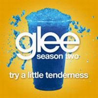 Cover Glee Cast - Try A Little Tenderness