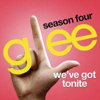 Cover Glee Cast - We've Got Tonite