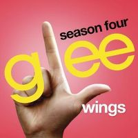 Cover Glee Cast - Wings