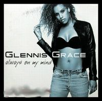 Cover Glennis Grace - Always On My Mind