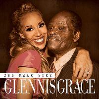 Cover Glennis Grace - Zeg maar niks