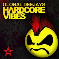 Cover Global Deejays - Hardcore Vibes
