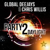 Cover Global Deejays & Chris Willis - Party 2 Daylight