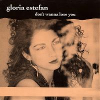 Cover Gloria Estefan - Don't Wanna Lose You