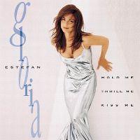 Cover Gloria Estefan - Hold Me, Thrill Me, Kiss Me