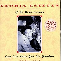 Cover Gloria Estefan - If We Were Lovers