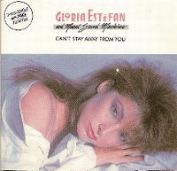 Cover Gloria Estefan And Miami Sound Machine - Can't Stay Away From You