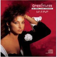 Cover Gloria Estefan And Miami Sound Machine - Let It Loose