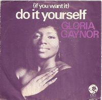 Cover Gloria Gaynor - (If You Want It) Do It Yourself