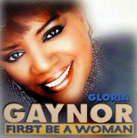 Cover Gloria Gaynor - First Be A Woman