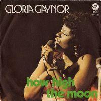 Cover Gloria Gaynor - How High The Moon