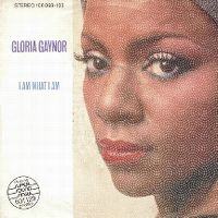 Cover Gloria Gaynor - I Am What I Am