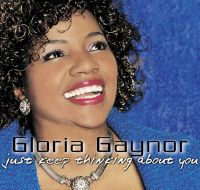 Cover Gloria Gaynor - Just Keep Thinking About You