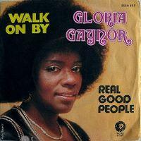 Cover Gloria Gaynor - Walk On By