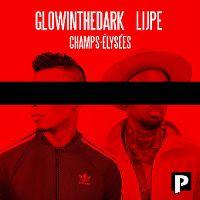 Cover GLOWINTHEDARK & Lijpe - Champs-Élysées