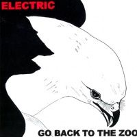 Cover Go Back To The Zoo - Electric