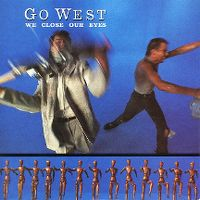 Cover Go West - We Close Our Eyes