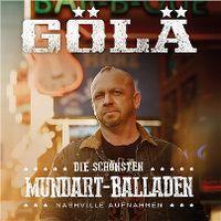 Cover Gölä - Die schönsten Mundart-Balladen - Nashville Aufnahmen