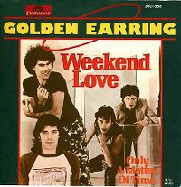 Cover Golden Earring - Weekend Love