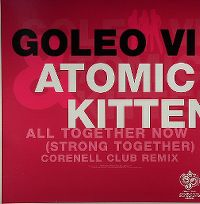 Cover Goleo VI & Atomic Kitten - All Together Now (Strong Together)