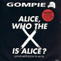 Cover Gompie - Alice, Who The X Is Alice?