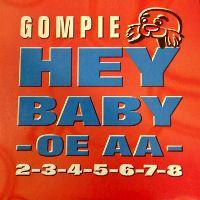 Cover Gompie - Hey Baby, Oe Aa
