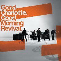 Cover Good Charlotte - Good Morning Revival