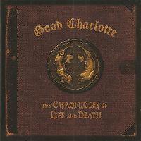 Cover Good Charlotte - The Chronicles Of Life And Death