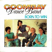 Cover Goombay Dance Band - Born To Win