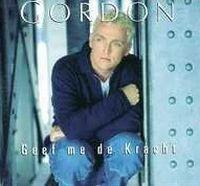 Cover Gordon - Geef me de kracht