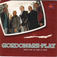 Cover Gordon & Re-Play - Weet dat ik van je hou