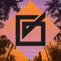 Cover Gorgon City feat. MNEK - Ready For Your Love