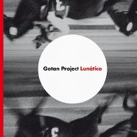Cover Gotan Project - Lunático