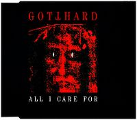 Cover Gotthard - All I Care For