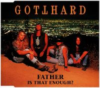 Cover Gotthard - Father Is That Enough?