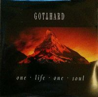 Cover Gotthard - One Life, One Soul