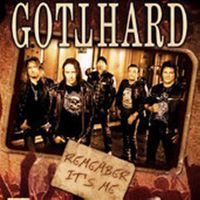 Cover Gotthard - Remember It's Me