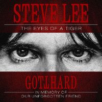 Cover Gotthard - Steve Lee - The Eyes Of A Tiger - In Memory Of Our Unforgotten Friend