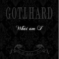 Cover Gotthard - What Am I