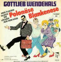 Cover Gottlieb Wendehals - Polonäse Blankenese