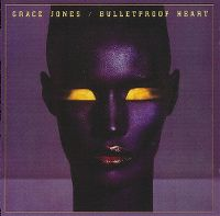 Cover Grace Jones - Bulletproof Heart