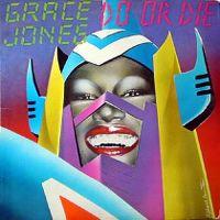 Cover Grace Jones - Do Or Die
