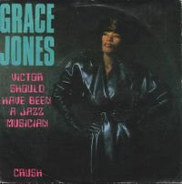 Cover Grace Jones - Victor Should Have Been A Jazz Musician