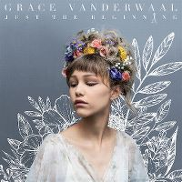 Cover Grace VanderWaal - Just The Beginning