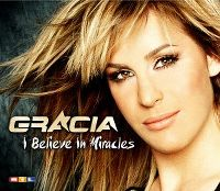 Cover Gracia - I Believe In Miracles
