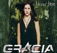Cover Gracia - Never Been