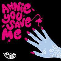 Cover Graffiti6 - Annie You Save Me