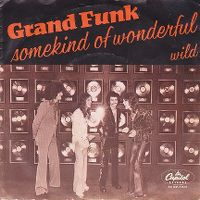 Cover Grand Funk - Some Kind Of Wonderful