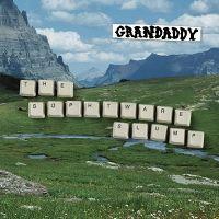 Cover Grandaddy - The Sophtware Slump