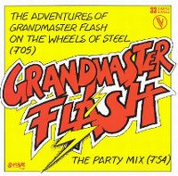 Cover Grandmaster Flash & The Furious Five - The Adventures Of Flash On The Wheels Of Steel